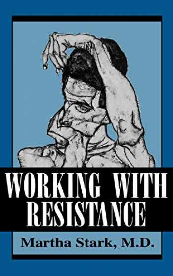 9780876680377-0876680376-Working With Resistance