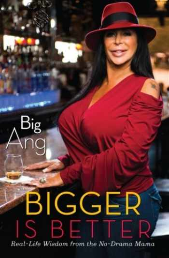 9781451699616-1451699611-Bigger Is Better: Real Life Wisdom from the No-Drama Mama