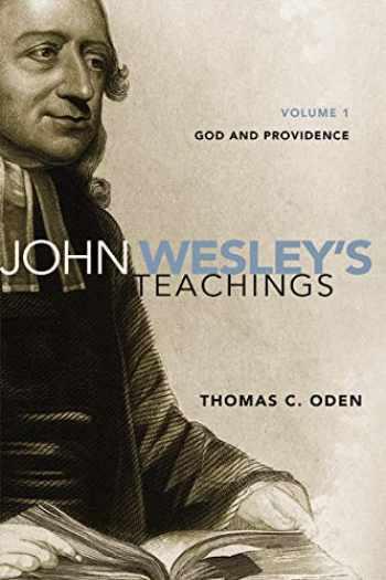 9780310328155-0310328152-John Wesley's Teachings, Volume 1: God and Providence (1)