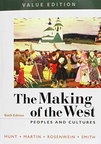 9781319235901-1319235905-The Making of the West, Value Edition, Combined 6e & LaunchPad for The Making of the West 6e (Twelve Months Access)