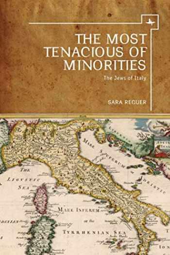 9781644690307-1644690306-The Most Tenacious of Minorities: The Jews of Italy