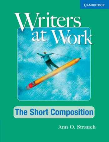 9781107457683-1107457688-Writers at Work The Short Composition Student's Book and Writing Skills Interactive Pack