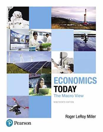 9780134478760-0134478762-Economics Today: The Macro View (19th Edition) (Pearson Series in Economics)