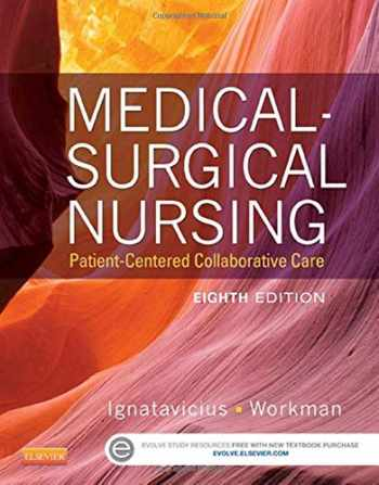 9781455772551-1455772550-Medical-Surgical Nursing: Patient-Centered Collaborative Care, Single Volume
