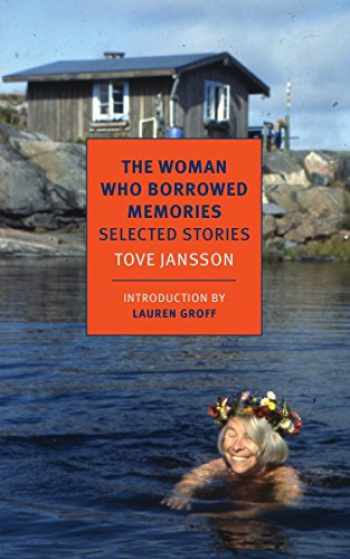 9781590177662-1590177665-The Woman Who Borrowed Memories: Selected Stories (NYRB Classics)