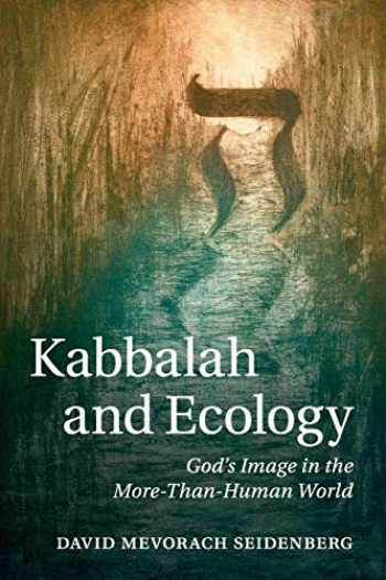 9781107441446-1107441447-Kabbalah and Ecology: God's Image In The More-Than-Human World