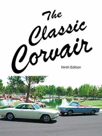 9781552129487-1552129489-The Classic Corvair: Ninth Edition