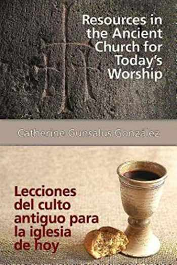 9781426795657-1426795653-Resources in the Ancient Church for Todays Worship AETH: Lecciones del culto antiguo para la iglesia de hoy AETH