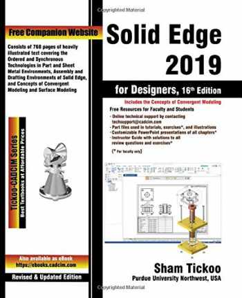 9781640570535-1640570535-Solid Edge 2019 for Designers, 16th Edition