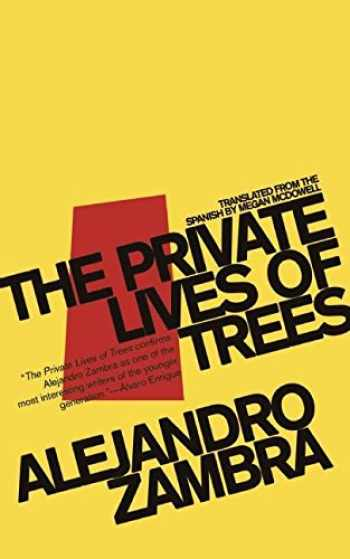 9781934824245-1934824240-The Private Lives of Trees
