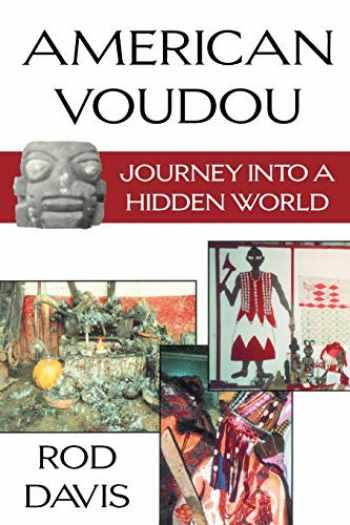 9781574410815-1574410814-American Voudou: Journey into a Hidden World