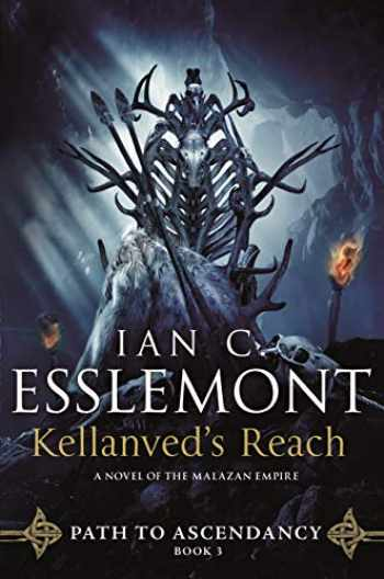 9780765379498-076537949X-Kellanved's Reach: Path to Ascendancy, Book 3 (A Novel of the Malazan Empire) (Path to Ascendancy, 3)