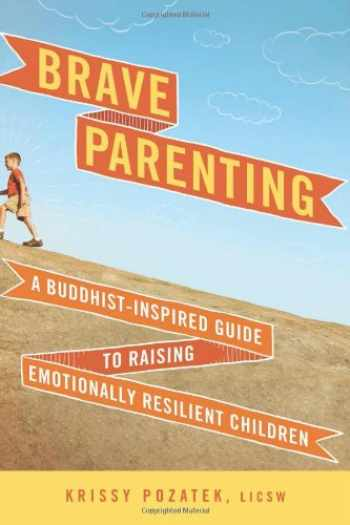 9781614290896-161429089X-Brave Parenting: A Buddhist-Inspired Guide to Raising Emotionally Resilient Children