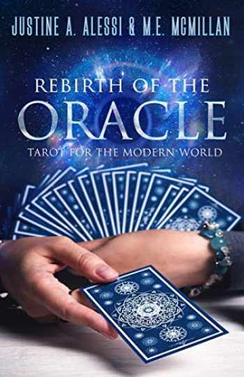 9781886940895-1886940894-Rebirth of the Oracle: The Tarot for the Modern World