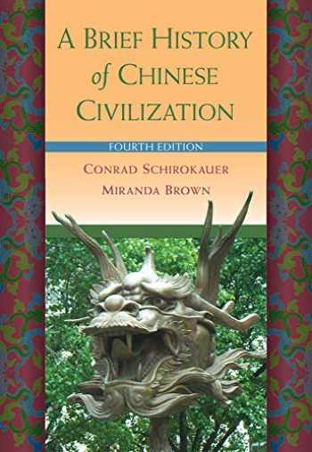 9780495913238-0495913235-A Brief History of Chinese Civilization