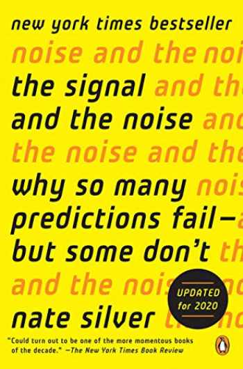9780143125082-0143125087-The Signal and the Noise: Why So Many Predictions Fail--but Some Don't