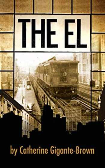 9780988626287-0988626284-The El (1) (The El Trilogy)