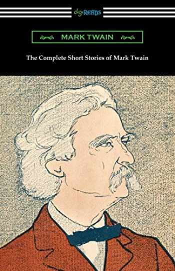 9781420959635-1420959638-The Complete Short Stories of Mark Twain