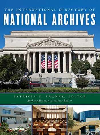 9781442277427-1442277424-The International Directory of National Archives