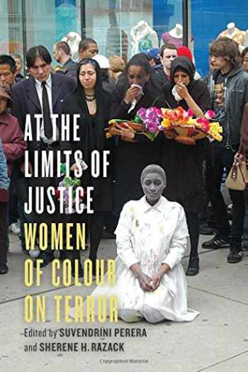 9781442626003-1442626003-At the Limits of Justice: Women of Colour on Terror