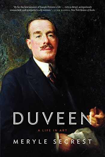 9780226744155-0226744159-Duveen: A Life in Art