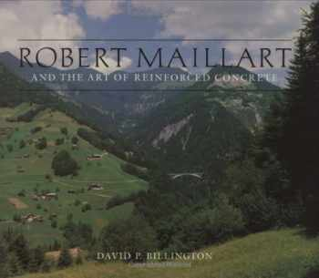 9780262023108-0262023105-Robert Maillart and the Art of Reinforced Concrete