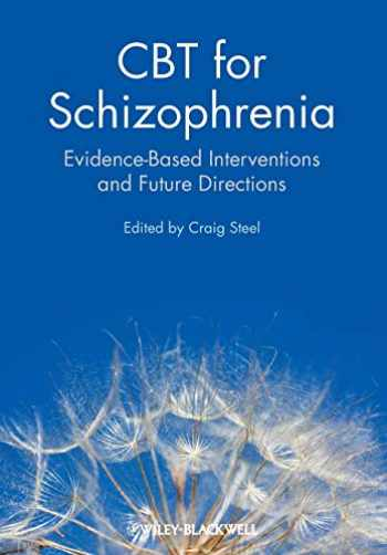 9780470712054-0470712058-CBT for Schizophrenia: Evidence-Based Interventions and Future Directions