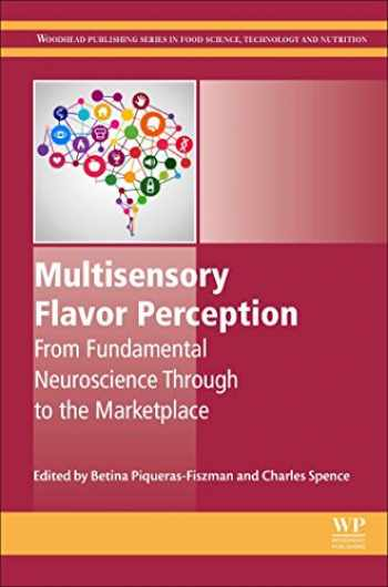 9780081003503-0081003501-Multisensory Flavor Perception: From Fundamental Neuroscience Through to the Marketplace (Woodhead Publishing Series in Food Science, Technology and Nutrition)
