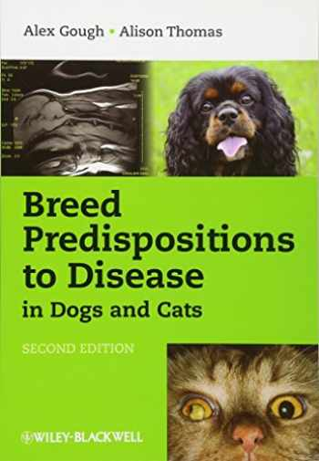 9781405180788-1405180781-Breed Predispositions to Disease in Dogs and Cats