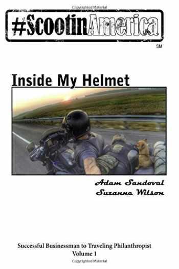 9781522982913-1522982914-ScootinAmerica: Inside My Helmet