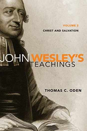 9780310492672-031049267X-John Wesley's Teachings, Volume 2: Christ and Salvation (2)