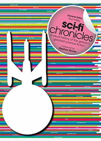 9781770852648-1770852646-Sci-Fi Chronicles: A Visual History of the Galaxy's Greatest Science Fiction