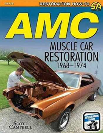 9781613251799-1613251793-AMC Javelin, AMX and Muscle Car Restoration 1968-1974 (Restoration How-to)