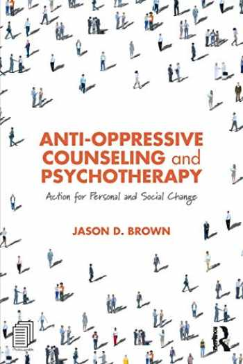 9781138087347-1138087343-Anti-Oppressive Counseling and Psychotherapy