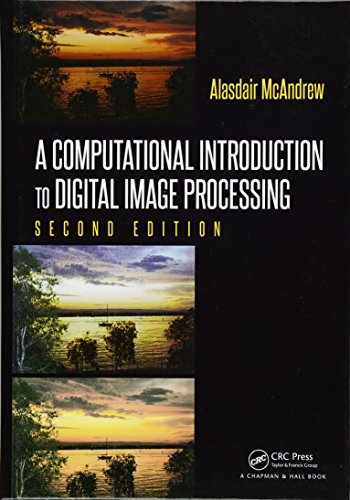9781482247329-1482247321-A Computational Introduction to Digital Image Processing