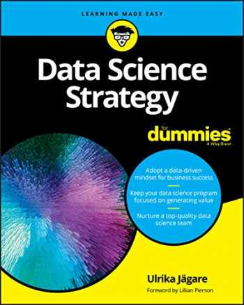 9781119566250-1119566258-Data Science Strategy For Dummies (For Dummies (Computer/Tech))
