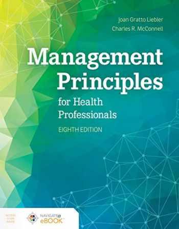 9781284183504-1284183505-Management Principles for Health Professionals
