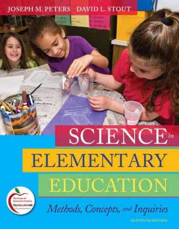 9780135031506-0135031508-Science in Elementary Education: Methods, Concepts, and Inquiries