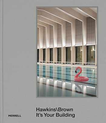 9781858946689-1858946689-Hawkins\Brown: It's Your Building