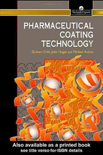 9780136628910-0136628915-Pharmaceutical Coating Technology (Pharmaceutical Science)