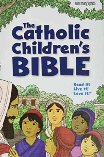 9781599829197-1599829193-The Catholic Children's Bible, Revised (paperback)