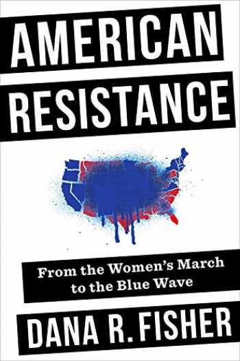 9780231187640-0231187645-American Resistance: From the Women's March to the Blue Wave