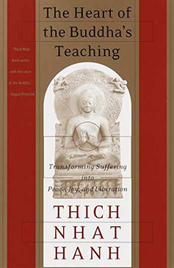 9780767903691-0767903692-The Heart of the Buddha's Teaching: Transforming Suffering into Peace, Joy, and Liberation
