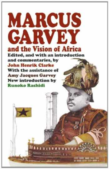 9781574780475-1574780476-Marcus Garvey and the Vision of Africa