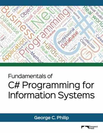 9781943153169-1943153167-Fundamentals of C# Programming for Information Systems: Black & White Version
