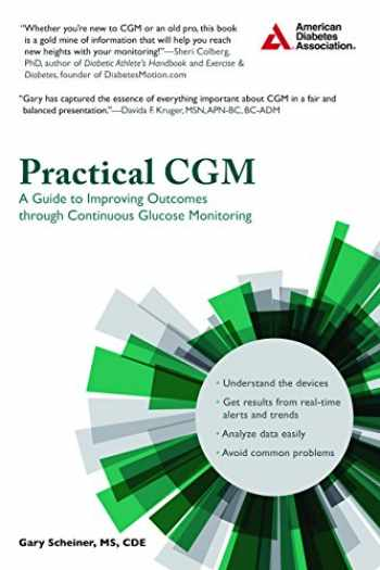 9781580406031-1580406033-Practical CGM (A Guide to Improving Outcomes through Continuous Glucose Monitoring)