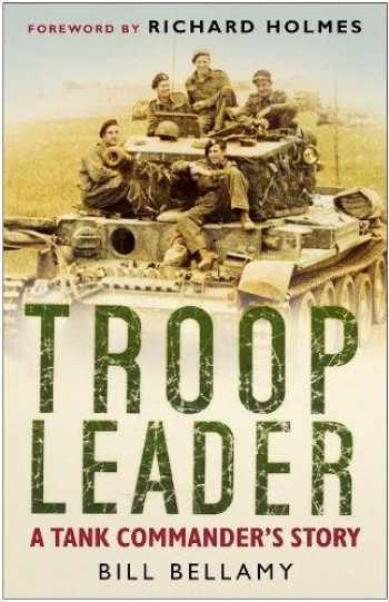 9780750945349-0750945346-Troop Leader: A Tank Commander's Story