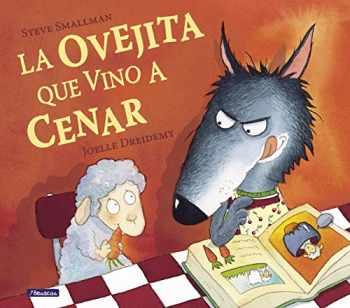 9788448824549-8448824547-La ovejita que vino a cenar / The Little Lamb that Came to Dinner (Spanish Edition) (Cuentos infantiles)