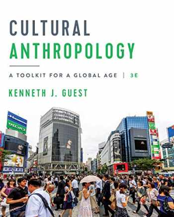 9780393667929-0393667928-Cultural Anthropology: A toolkit for a global age 3e