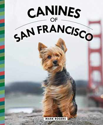 9781681884721-1681884720-Canines of San Francisco
